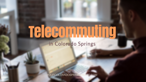 telecommuting in colorado springs banner with man on a laptop