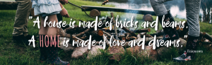 house vs home quote. family by campfire